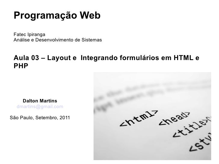 Aula 03  - Layout e Integração de formulário com HTML e PHP