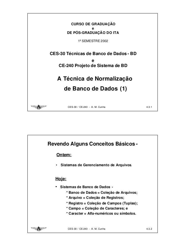 CURSO DE GRADUAÇÃO                      e           DE PÓS-GRADUAÇÃO DO ITA                  1º SEMESTRE 2002CES-30 Técnic...
