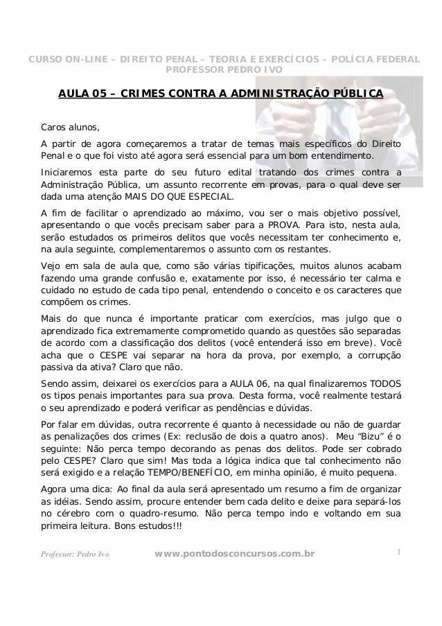 CURSO ON-LINE – DIREITO PENAL – TEORIA E EXERCÍCIOS – POLÍCIA FEDERAL                     CURSO ON-LINE – DIREITO PENAL   ...