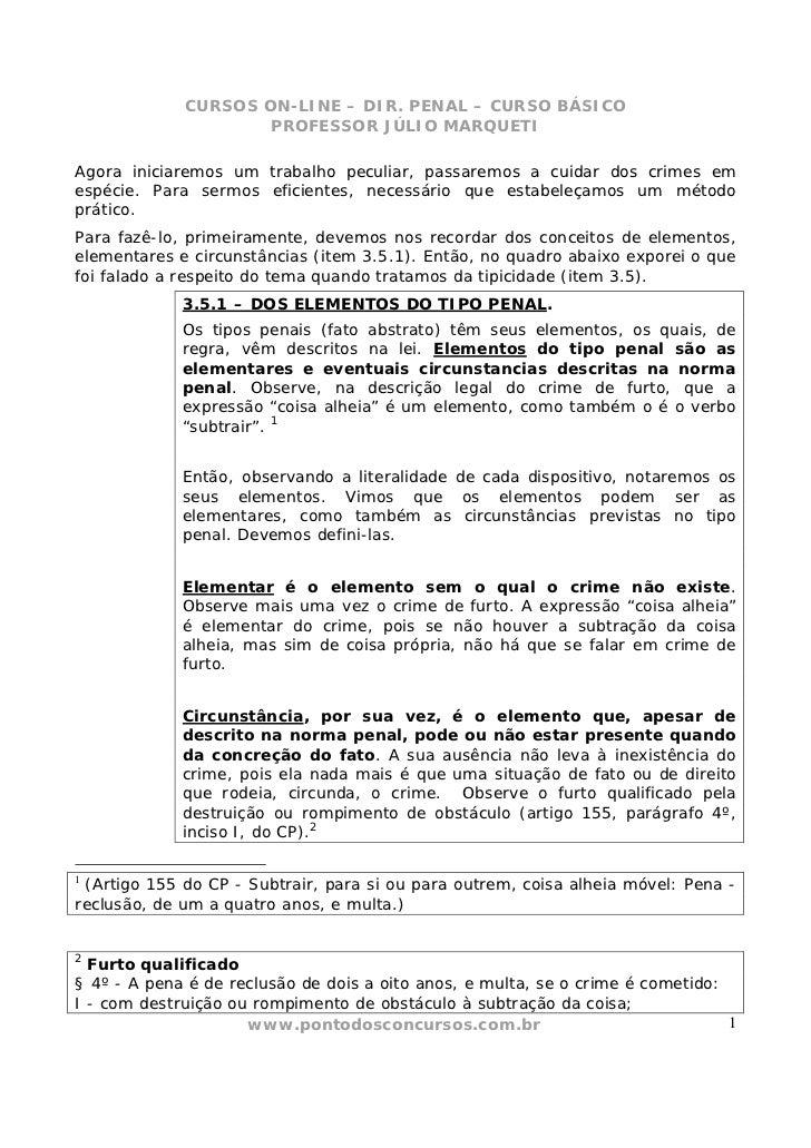 CURSOS ON-LINE – DIR. PENAL – CURSO BÁSICO                     PROFESSOR JÚLIO MARQUETIAgora iniciaremos um trabalho pecul...
