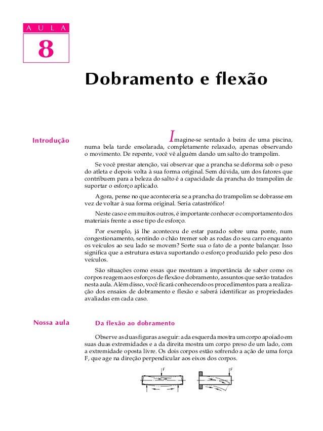 A UA U L A     L A     8  8              Dobramento e flexão Introdução                                   I               ...
