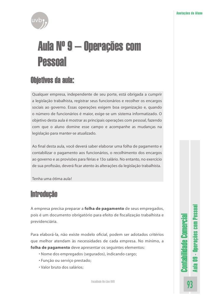 Anotações do Aluno uvb       Aula Nº 9 – Operações com    Pessoal Objetivos da aula: Qualquer empresa, independente de seu...