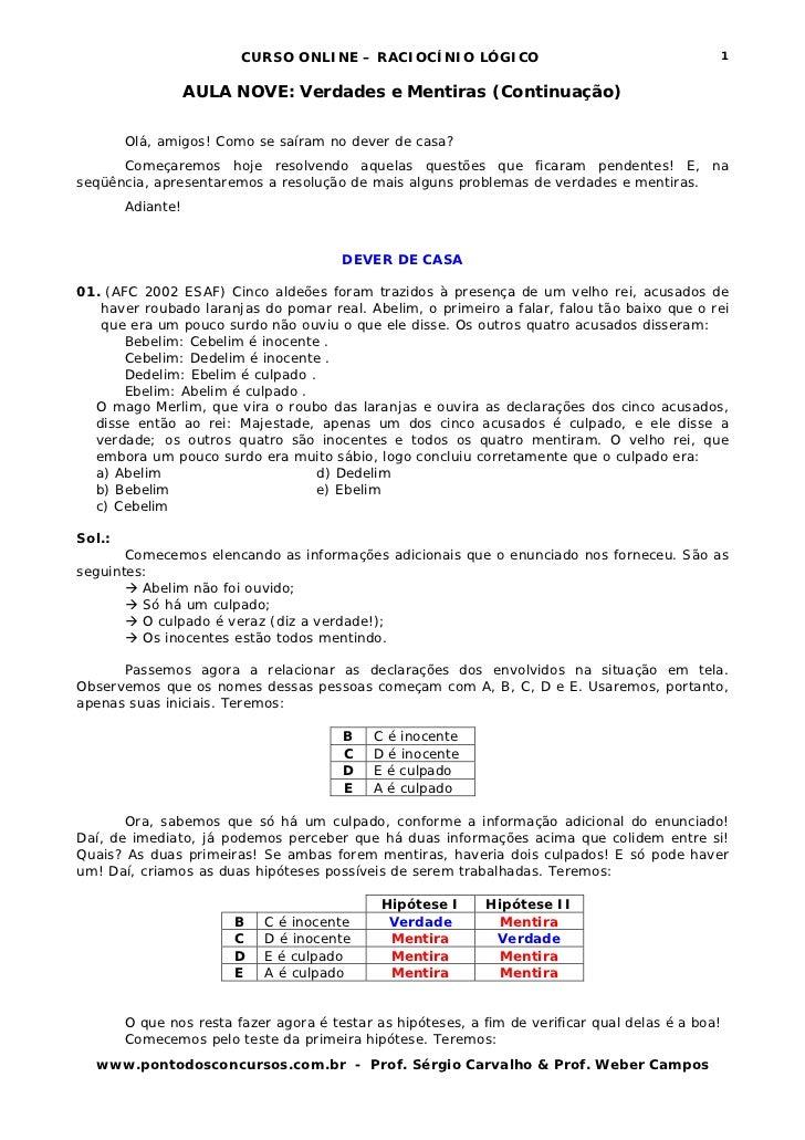 CURSO ONLINE – RACIOCÍNIO LÓGICO                                           1                   AULA NOVE: Verdades e Menti...