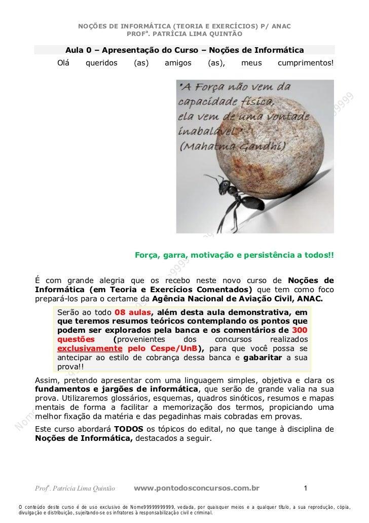 Nome99999999999                         NOÇÕES DE INFORMÁTICA (TEORIA E EXERCÍCIOS) P/ ANAC                               ...