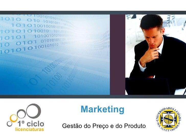 Marketing Gestão do Preço e do Produto