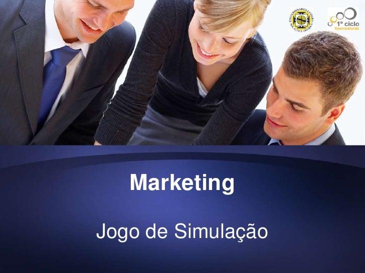 Marketing<br />Jogo de Simulação<br />