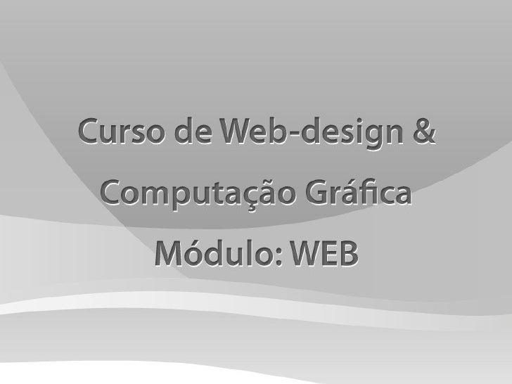 Aula1 - Curso Web-Design - ETECA Camargo Aranha