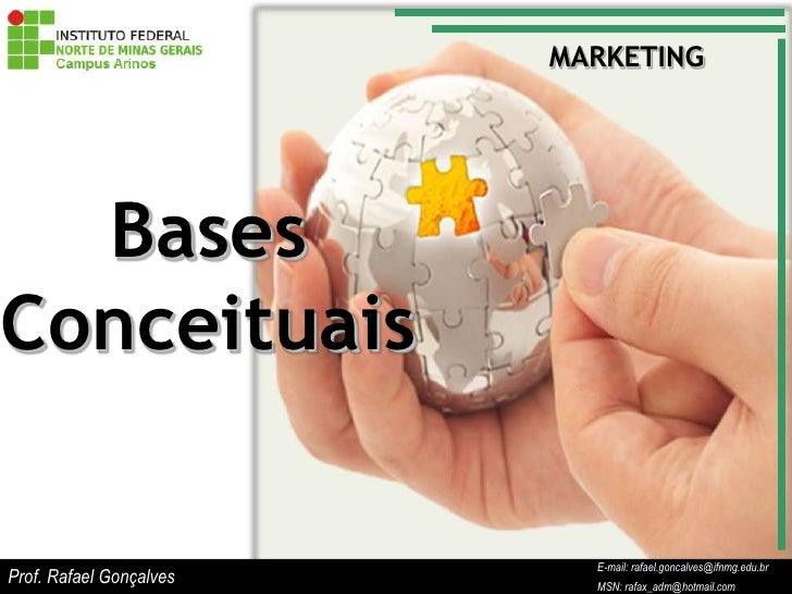 Aula de Marketing - Bases Conceituais