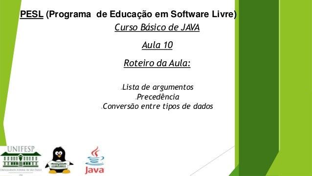 Curso Básico de Java - Aula 10
