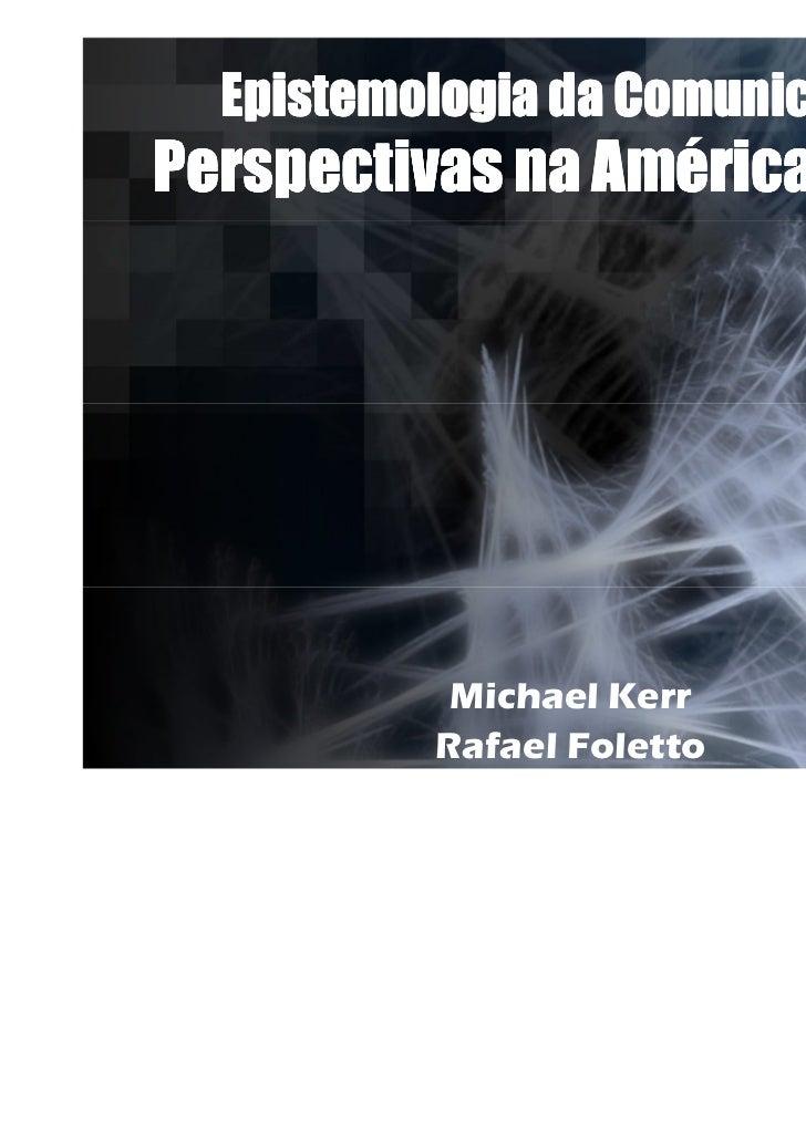 Aula 10 - Perspectivas latino americanas - Fuentes, Maldonado, Martin Barbero