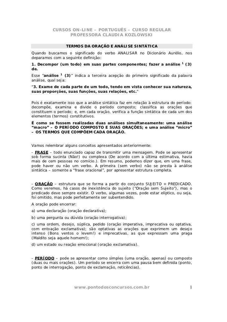 CURSOS ON-LINE – PORTUGUÊS – CURSO REGULAR                 PROFESSORA CLAUDIA KOZLOWSKI                  TERMOS DA ORAÇÃO ...