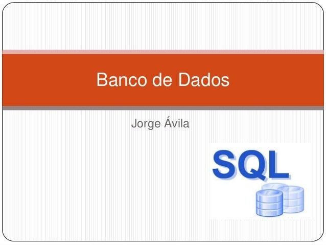 Banco de Dados Jorge Ávila