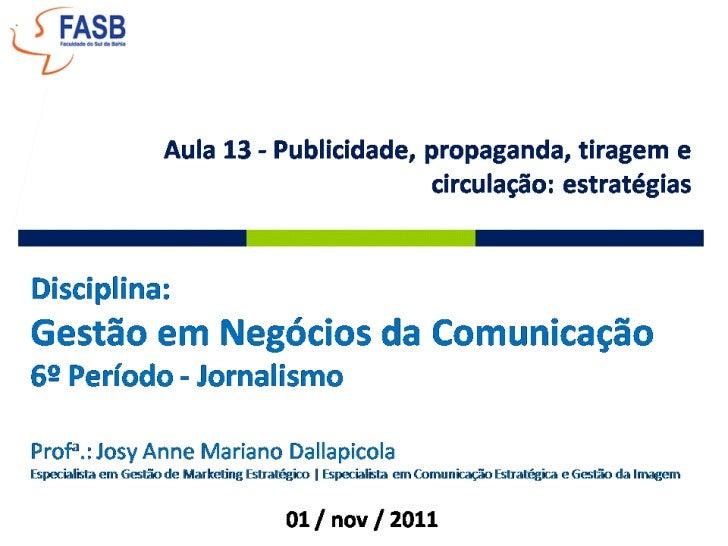 Profa.: Josy Anne Mariano Dallapicola