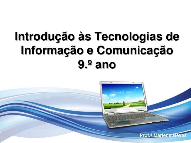 Introdução às Tecnologias de Informação e Comunicação9.º ano<br />