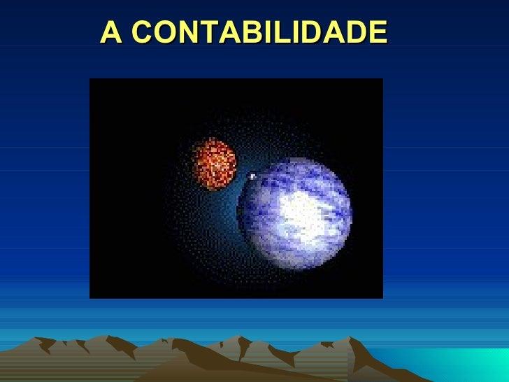 A CONTABILIDADE