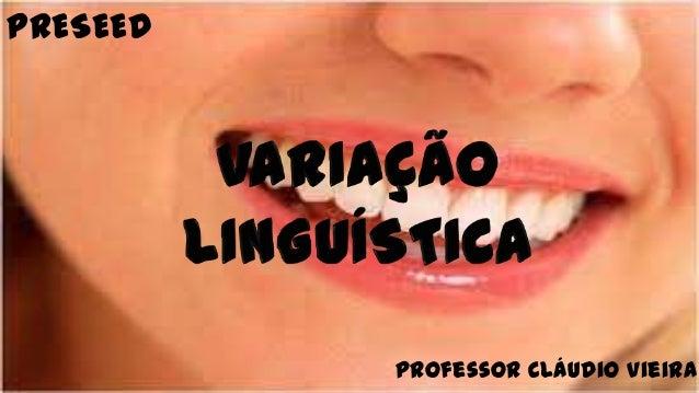 PRESEED          Professor Cláudio Vieira