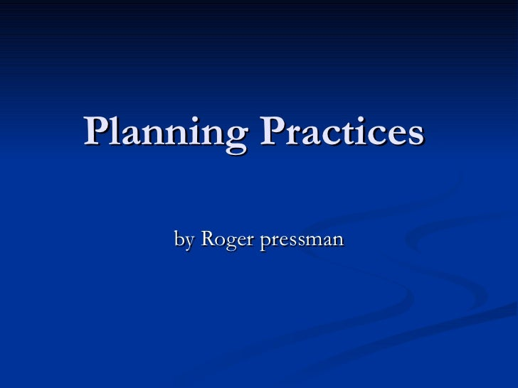 Aula 2 - Planning Practices by Roger Pressman