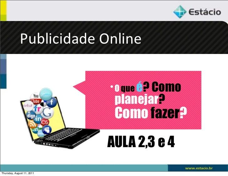 Aula 2,3 e 4 Publicidade Online
