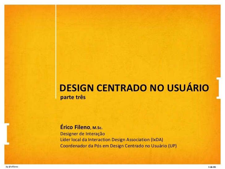 Aula 3 - Minicurso sobre Design Centrado no Usuário