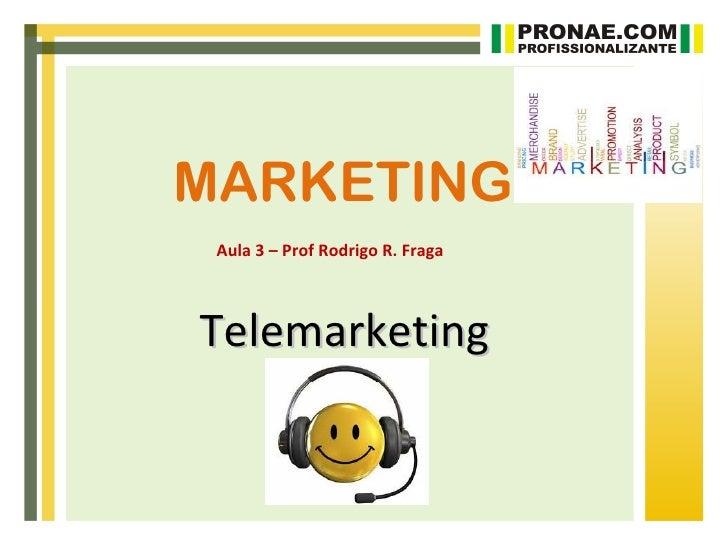 Aula 3   telemarketing