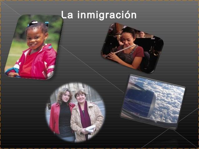 La inmigración