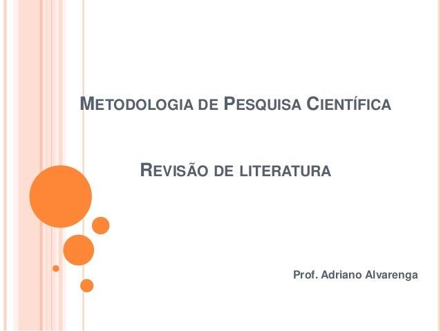 Aula 3 revisão de literatura e metodologia