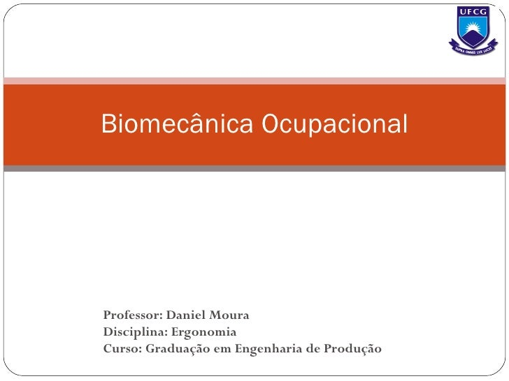 Aula 4.1   biomecânica ocupacional
