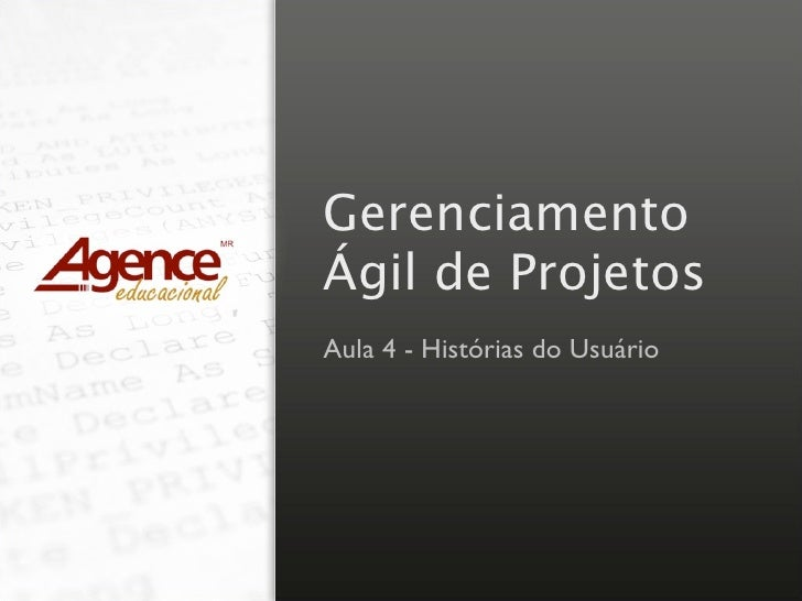 Gerenciamento Ágil de Projetos Aula 4 - Histórias do Usuário