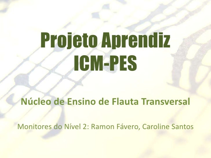 Aula 4 - Flauta transversal - Nível 2 - Projeto Aprendiz VV - 2012