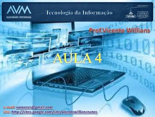 Tecnologia da Informação - aula 4
