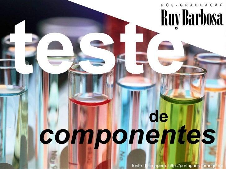 teste             decomponentes                                            1     fonte da imagem: http://portugues.torange...