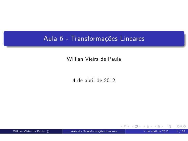 Tópicos em Matemática - Aula 6: Transformações Lineares