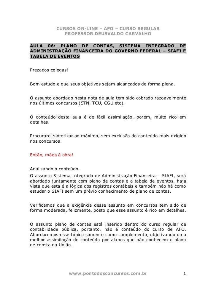 CURSOS ON-LINE – AFO – CURSO REGULAR              PROFESSOR DEUSVALDO CARVALHOAULA 06: PLANO DE CONTAS, SISTEMA INTEGRADO ...