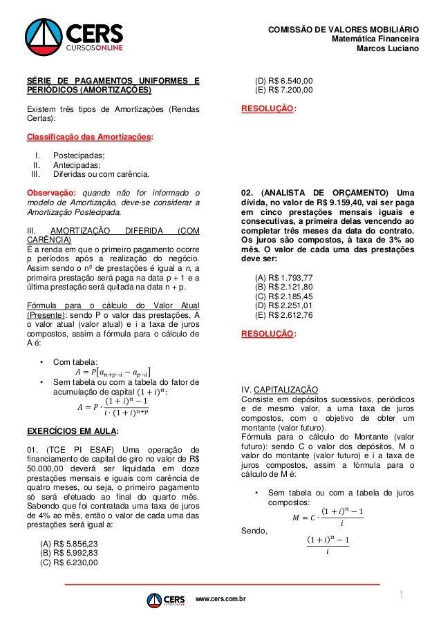 www.cers.com.br COMISSÃO DE VALORES MOBILIÁRIO Matemática Financeira Marcos Luciano 1 SÉRIE DE PAGAMENTOS UNIFORMES E PERI...