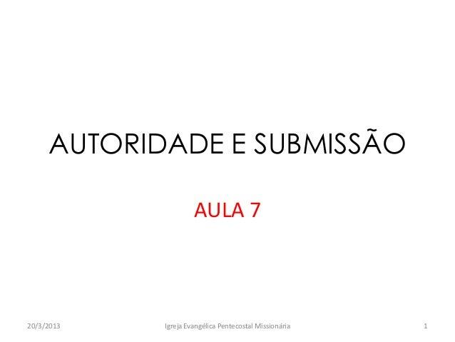 Aula 7   autoridade e submissão