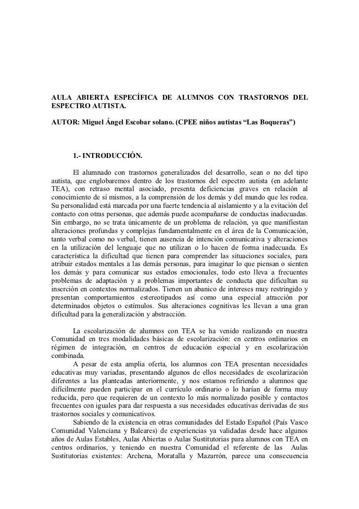 """Aula abierta específica de alumnos con TEA - Miguel Ángel Escobar Solano. (CPEE niños autistas """"Las Boqueras"""")"""