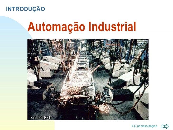 Automação Industrial INTRODUÇÃO