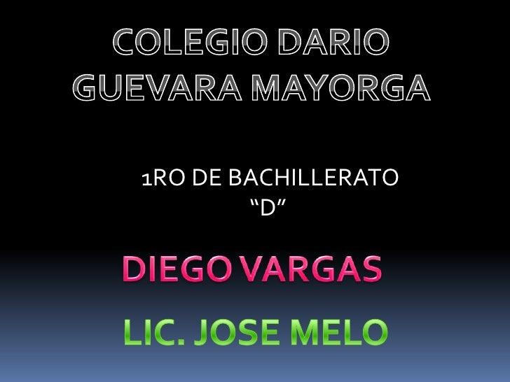 """1RO DE BACHILLERATO        """"D"""""""