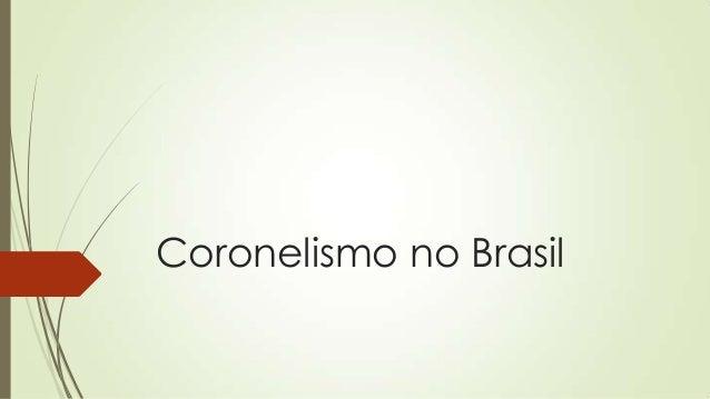 Coronelismo no Brasil