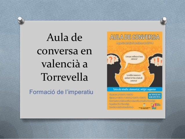 Aula de conversa en valencià a Torrevella Formació de l'imperatiu