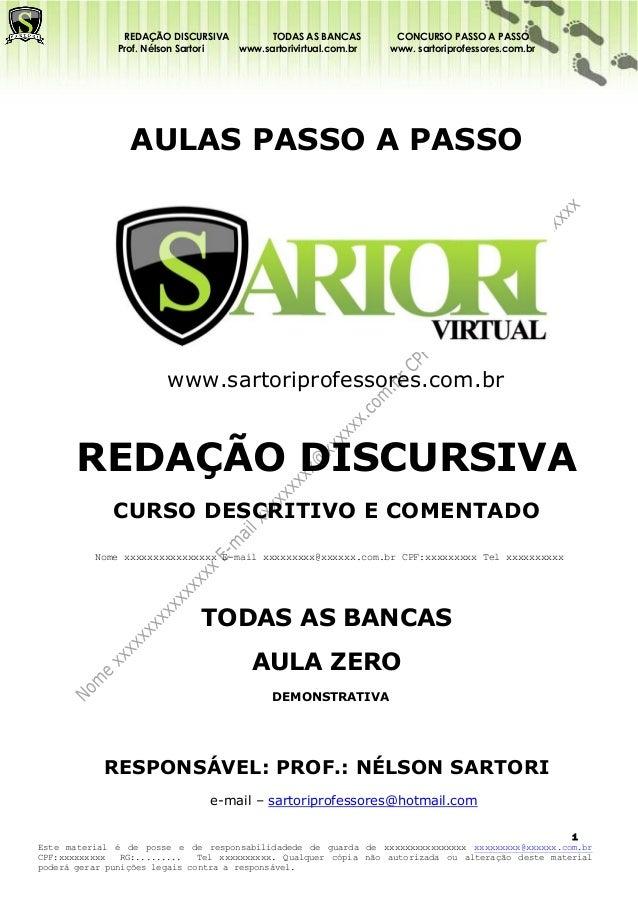 REDAÇÃO DISCURSIVA        TODAS AS BANCAS          CONCURSO PASSO A PASSO              Prof. Nélson Sartori www.sartorivir...