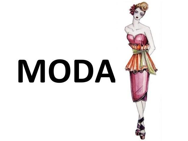 MODA?