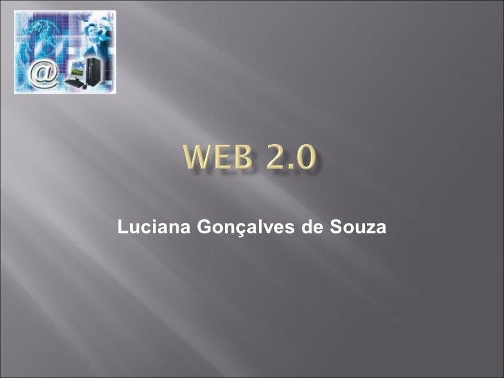 Luciana Gonçalves de Souza