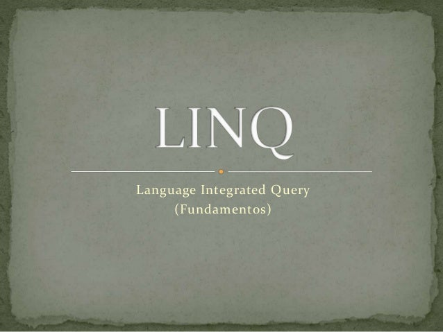 Language Integrated Query (Fundamentos)