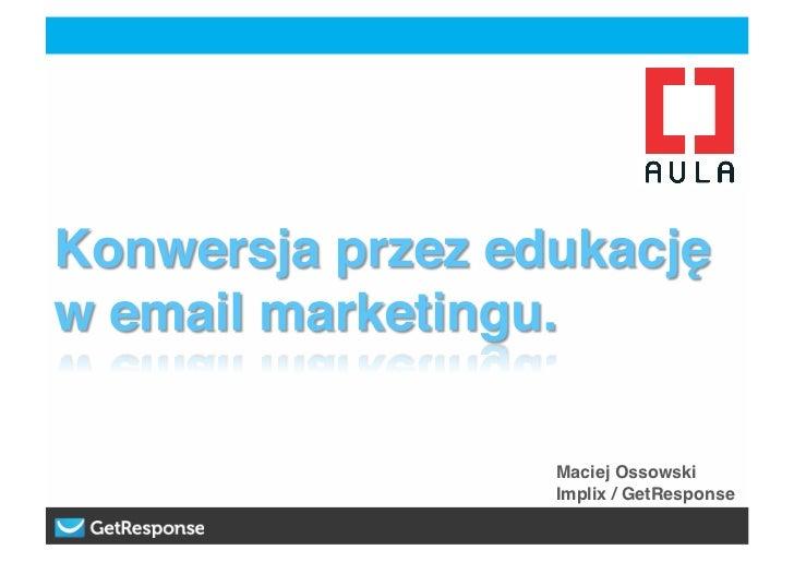 Konwersja przez edukację w email marketingu