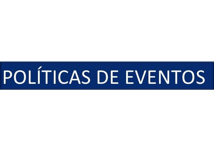 POLÍTICAS DE EVENTOS