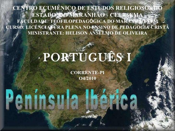 CENTRO ECUMÊNICO DE ESTUDOS RELIGIOSOS DO ESTADO  DO MARANHÃO  -  CEERSEMA FACULDADE  TEOFILOPEDAG Ó GICA DO MARANHÃO-FTM ...