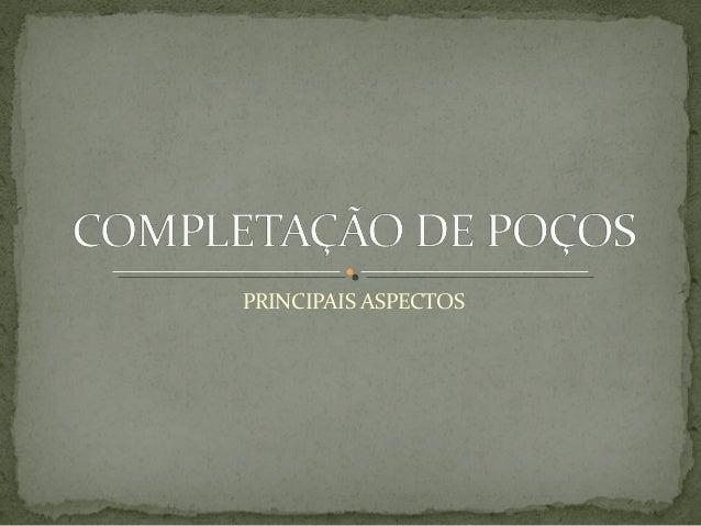 PRINCIPAIS ASPECTOS