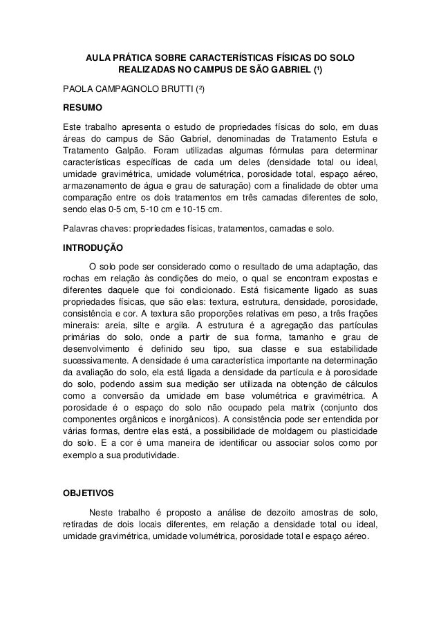 AULA PRÁTICA SOBRE CARACTERÍSTICAS FÍSICAS DO SOLO REALIZADAS NO CAMPUS DE SÃO GABRIEL (¹) PAOLA CAMPAGNOLO BRUTTI (²) RES...