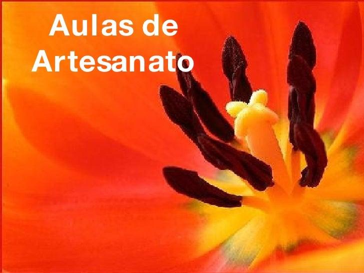 Aulas de Artesanato 